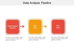 Data Analysis Pipeline Ppt Powerpoint Presentation Model Example Topics Cpb