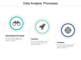 Data Analysis Processes Ppt Powerpoint Presentation Ideas File Formats Cpb