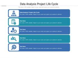 Data Analysis Project Life Cycle Ppt Powerpoint Presentation Outline Gallery Cpb