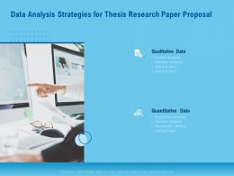 Data Analysis Strategies For Thesis Research Paper Proposal Ppt Outline