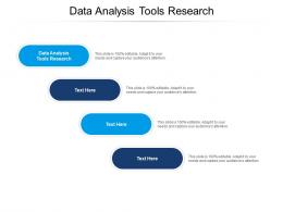 Data Analysis Tools Research Ppt Powerpoint Presentation Styles Structure Cpb