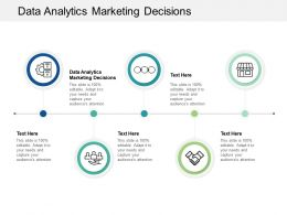 Data Analytics Marketing Decisions Ppt Powerpoint Presentation Infographic Template Icon Cpb