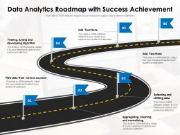 Data Analytics Roadmap With Success Achievement