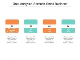 Data Analytics Services Small Business Ppt Powerpoint Presentation Portfolio Influencers Cpb