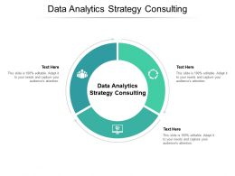 Data Analytics Strategy Consulting Ppt Powerpoint Presentation Pictures Templates Cpb