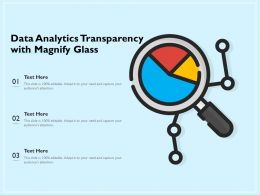 Data Analytics Transparency With Magnify Glass