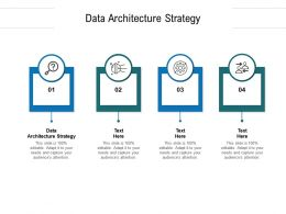Data Architecture Strategy Ppt Powerpoint Presentation Infographics Graphics Cpb