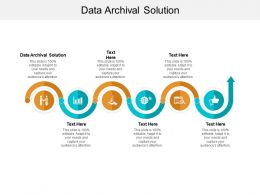 Data Archival Solution Ppt Powerpoint Presentation Ideas Files Cpb