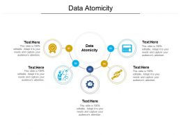 Data Atomicity Ppt Powerpoint Presentation Styles Graphics Template Cpb