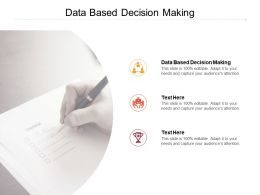 Data Based Decision Making Ppt Powerpoint Presentation Show Graphics Cpb