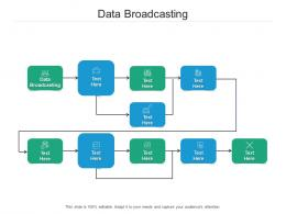 Data Broadcasting Ppt Powerpoint Presentation Inspiration Clipart Images Cpb