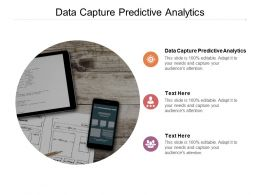 Data Capture Predictive Analytics Ppt Powerpoint Presentation Layouts Model Cpb