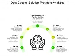 Data Catalog Solution Providers Analytics Ppt Powerpoint Presentation Infographics Icon Cpb