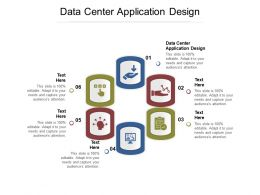 Data Center Application Design Ppt Powerpoint Presentation Pictures Graphics Example Cpb