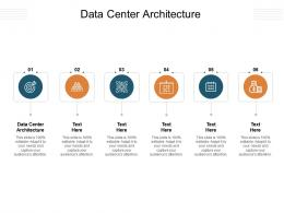 Data Center Architecture Ppt Powerpoint Presentation Layouts Aids Cpb