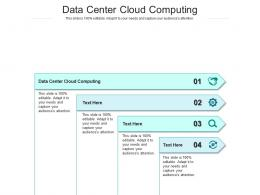Data Center Cloud Computing Ppt Powerpoint Presentation Pictures Aids Cpb