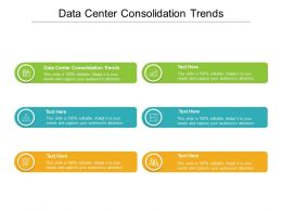 Data Center Consolidation Trends Ppt Powerpoint Presentation Ideas Topics Cpb