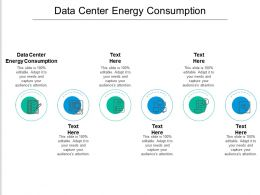Data Center Energy Consumption Ppt Powerpoint Presentation Pictures Show Cpb