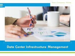 Data Center Infrastructure Management Powerpoint Presentation Slides