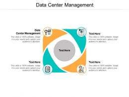 Data Center Management Ppt Powerpoint Presentation Professional Template Cpb
