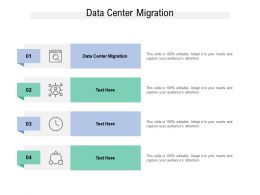 Data Center Migration Ppt Powerpoint Presentation Layouts Design Inspiration Cpb