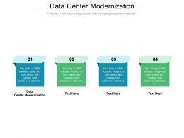 Data Center Modernization Ppt Powerpoint Presentation Outline Deck Cpb