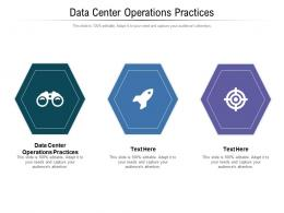 Data Center Operations Practices Ppt Powerpoint Presentation Portfolio Graphics Download Cpb