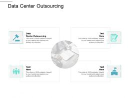 Data Center Outsourcing Ppt Powerpoint Presentation Model Outline Cpb