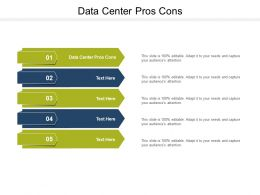 Data Center Pros Cons Ppt Powerpoint Presentation Icon Outfit Cpb