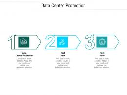 Data Center Protection Ppt Powerpoint Presentation Ideas Skills Cpb