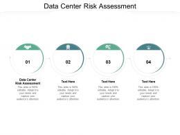 Data Center Risk Assessment Ppt Powerpoint Presentation Portfolio Graphics Pictures Cpb