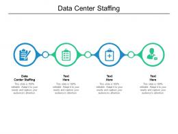 Data Center Staffing Ppt Powerpoint Presentation Pictures Slide Download Cpb