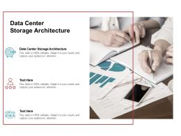 Data Center Storage Architecture Ppt Powerpoint Presentation Layouts Cpb