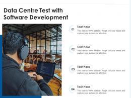 Data Centre Test With Software Development