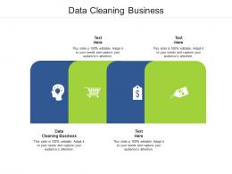 Data Cleaning Business Ppt Powerpoint Presentation Model Aids Cpb