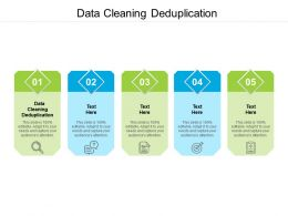 Data Cleaning Deduplication Ppt Powerpoint Presentation Gallery Model Cpb