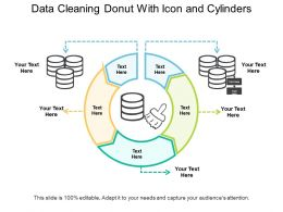 Data Cleaning Donut With Icon And Cylinders