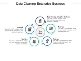 Data Cleaning Enterprise Business Ppt Powerpoint Presentation Inspiration Maker Cpb