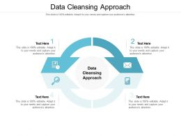 Data Cleansing Approach Ppt Powerpoint Presentation Pictures Format Cpb