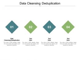 Data Cleansing Deduplication Ppt Powerpoint Presentation Pictures Templates Cpb