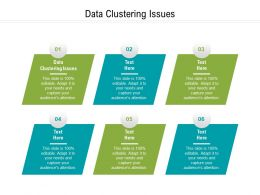 Data Clustering Issues Ppt Powerpoint Presentation Slides Ideas Cpb