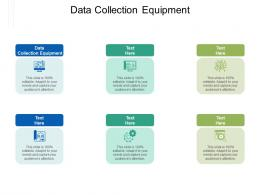 Data Collection Equipment Ppt Powerpoint Presentation Gallery Example File Cpb