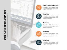 Data Collection Methods Ppt Powerpoint Presentation Infographics Portfolio Cpb