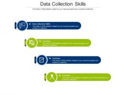 Data Collection Skills Ppt Powerpoint Presentation Pictures Guide Cpb