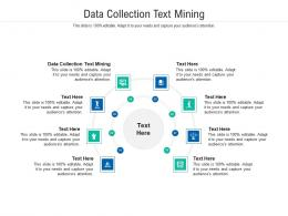 Data Collection Text Mining Ppt Powerpoint Presentation Gallery Visual Aids Cpb