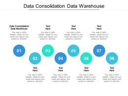 Data Consolidation Data Warehouse Ppt Powerpoint Presentation Inspiration Deck Cpb