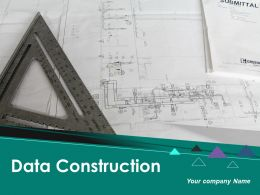 Data Construction Powerpoint Presentation Slides