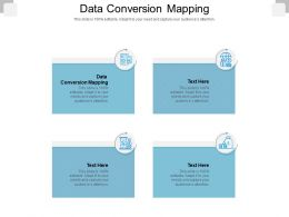 Data Conversion Mapping Ppt Powerpoint Presentation Outline Styles Cpb