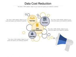 Data Cost Reduction Ppt Powerpoint Presentation Portfolio File Formats Cpb