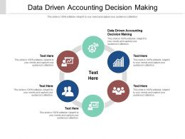 Data Driven Accounting Decision Making Ppt Powerpoint Presentation Infographics Graphics Cpb
